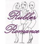 Rubber Romance